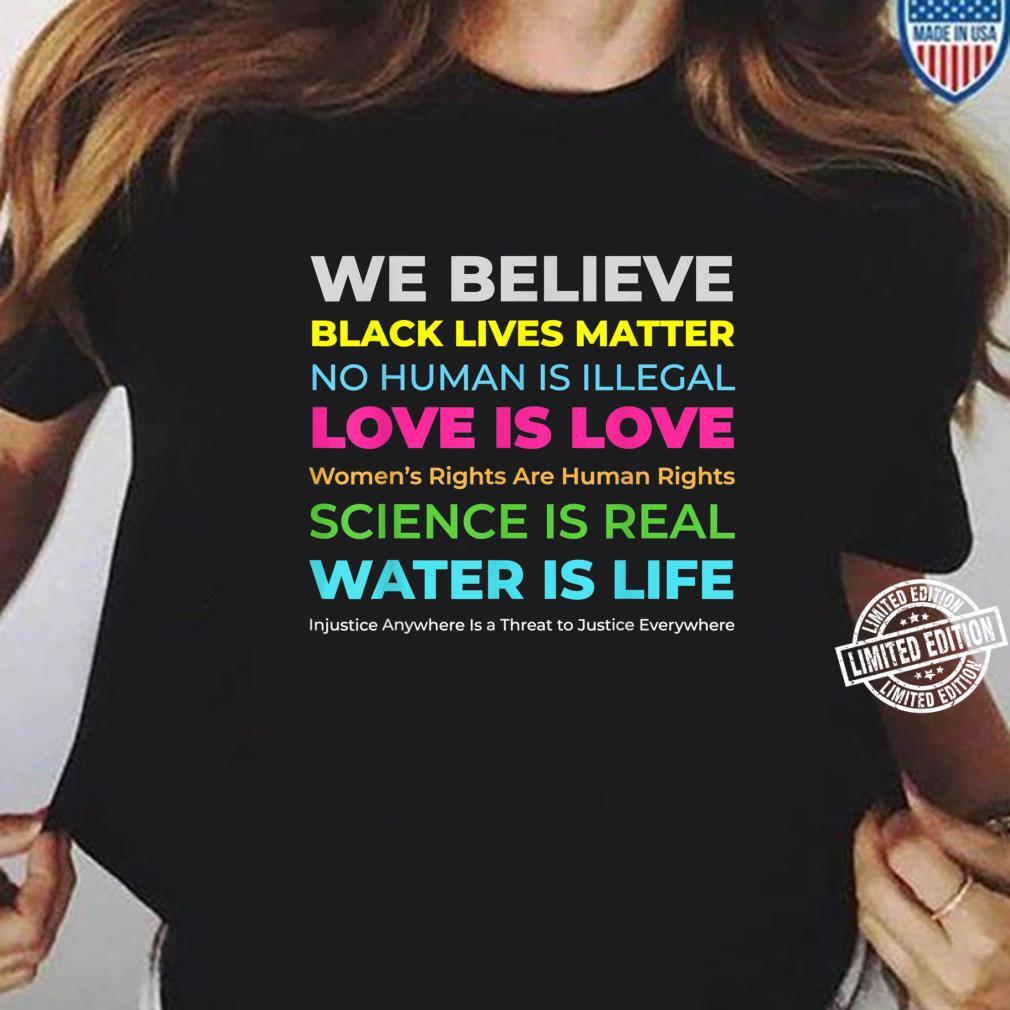 BLM, Social Injustice,'s Rights, Science and LGBTQ Shirt ladies tee