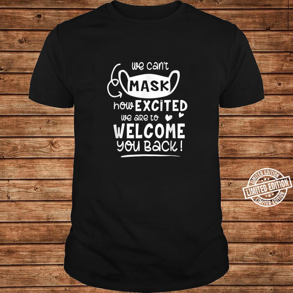 Cant Mask Excited Back To School Teacher 1st Day Of School Shirt long sleeved