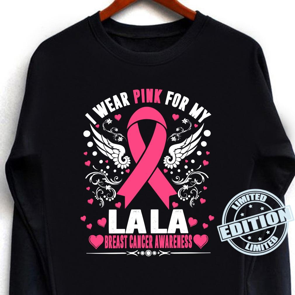I Wear Pink For My Lala Ribbon Breast Cancer Aeness Shirt long sleeved