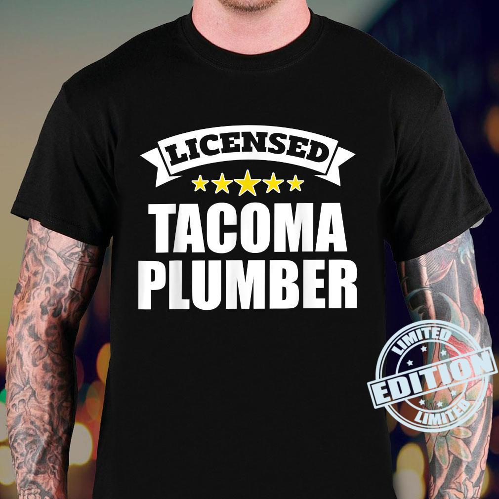 Licensed Tacoma Plumber Shirt sweater