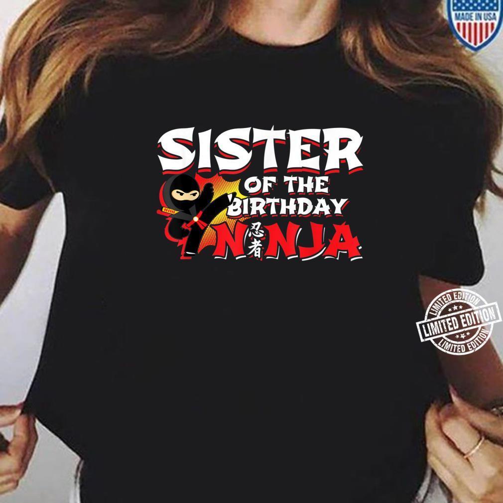 Ninja Birthday Party Sister of the Birthday Ninja Shirt ladies tee