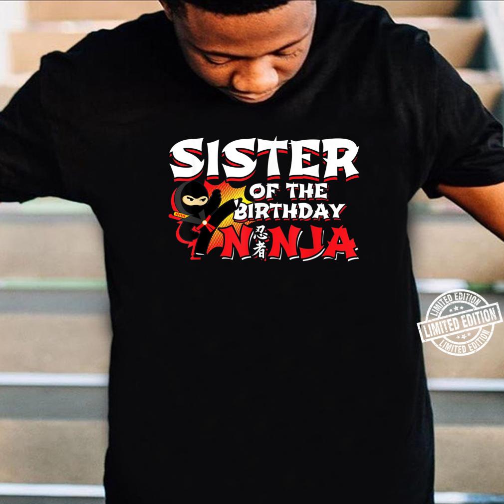 Ninja Birthday Party Sister of the Birthday Ninja Shirt