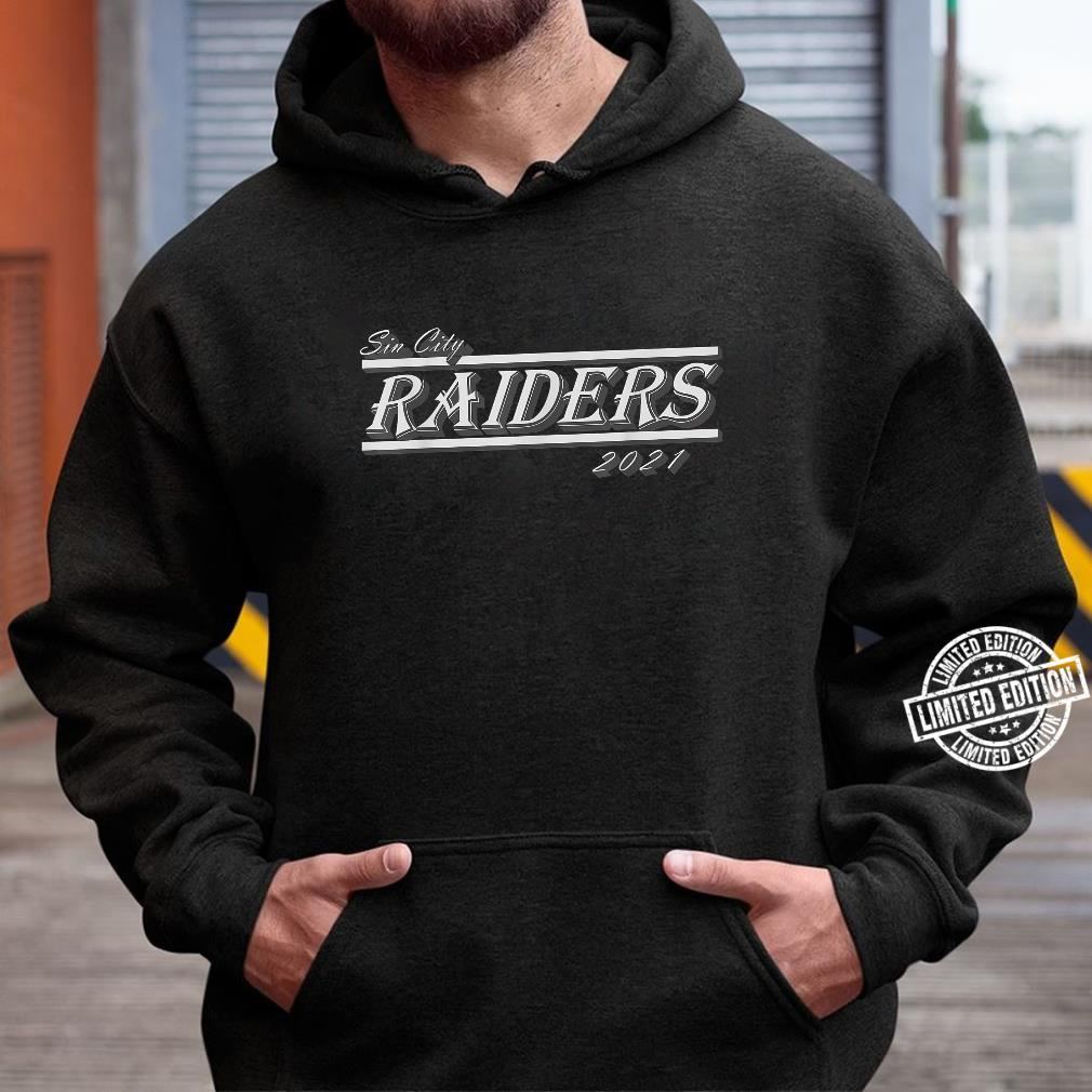 Sin City Raiders T021s Shirt hoodie