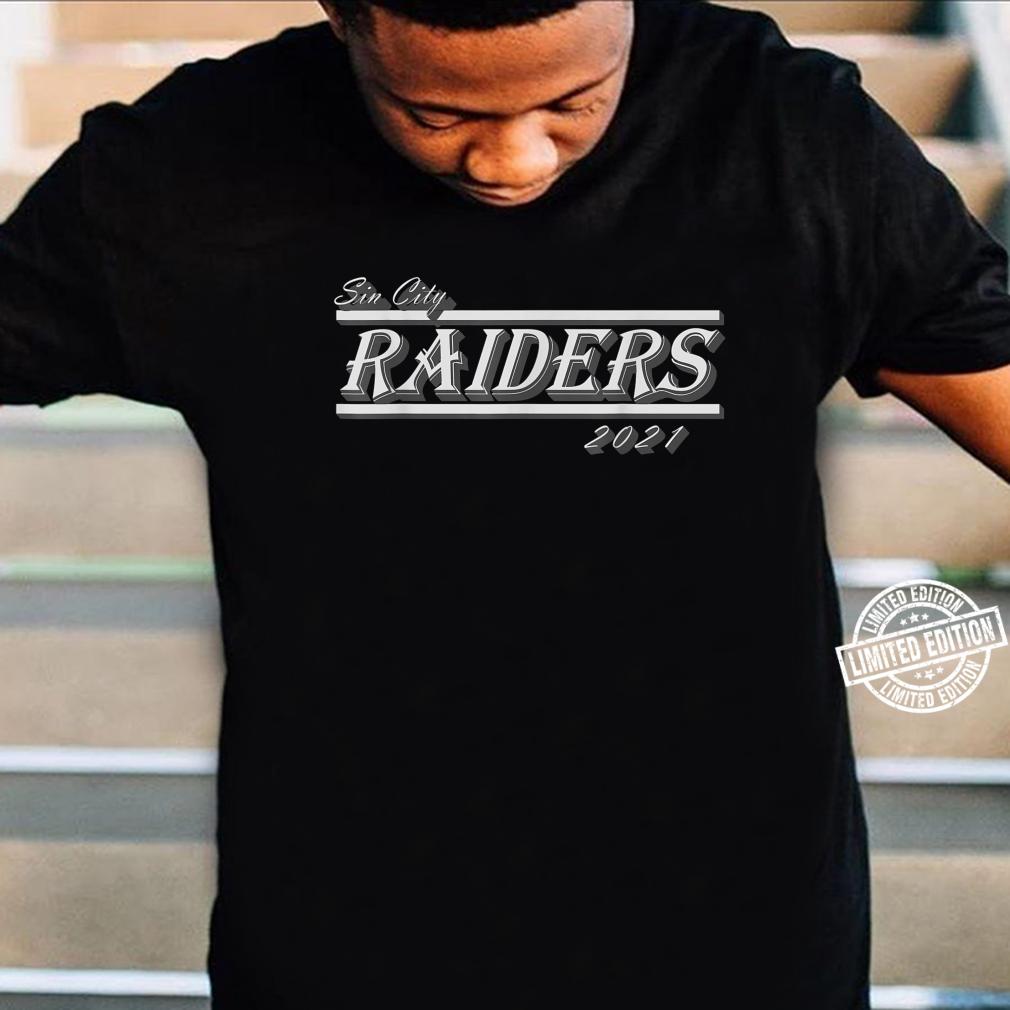 Sin City Raiders T021s Shirt