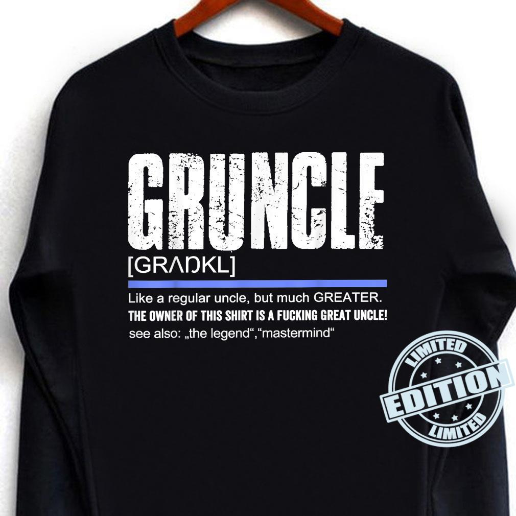 Uncle Definition Saying Gruncle Great Uncle Shirt long sleeved