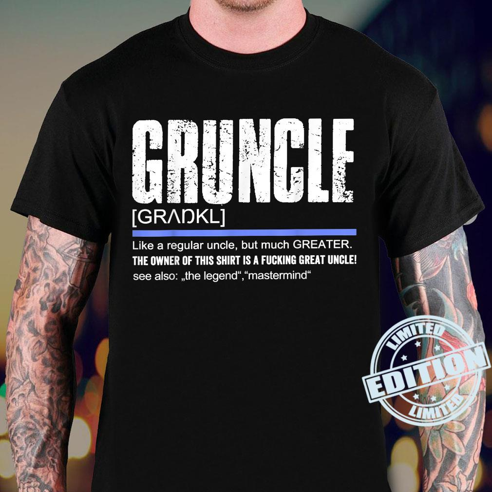 Uncle Definition Saying Gruncle Great Uncle Shirt sweater