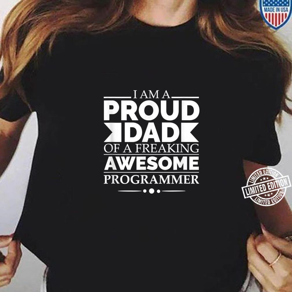Proud Dad of Awesome Programmer Father's Day Graduation Shirt ladies tee