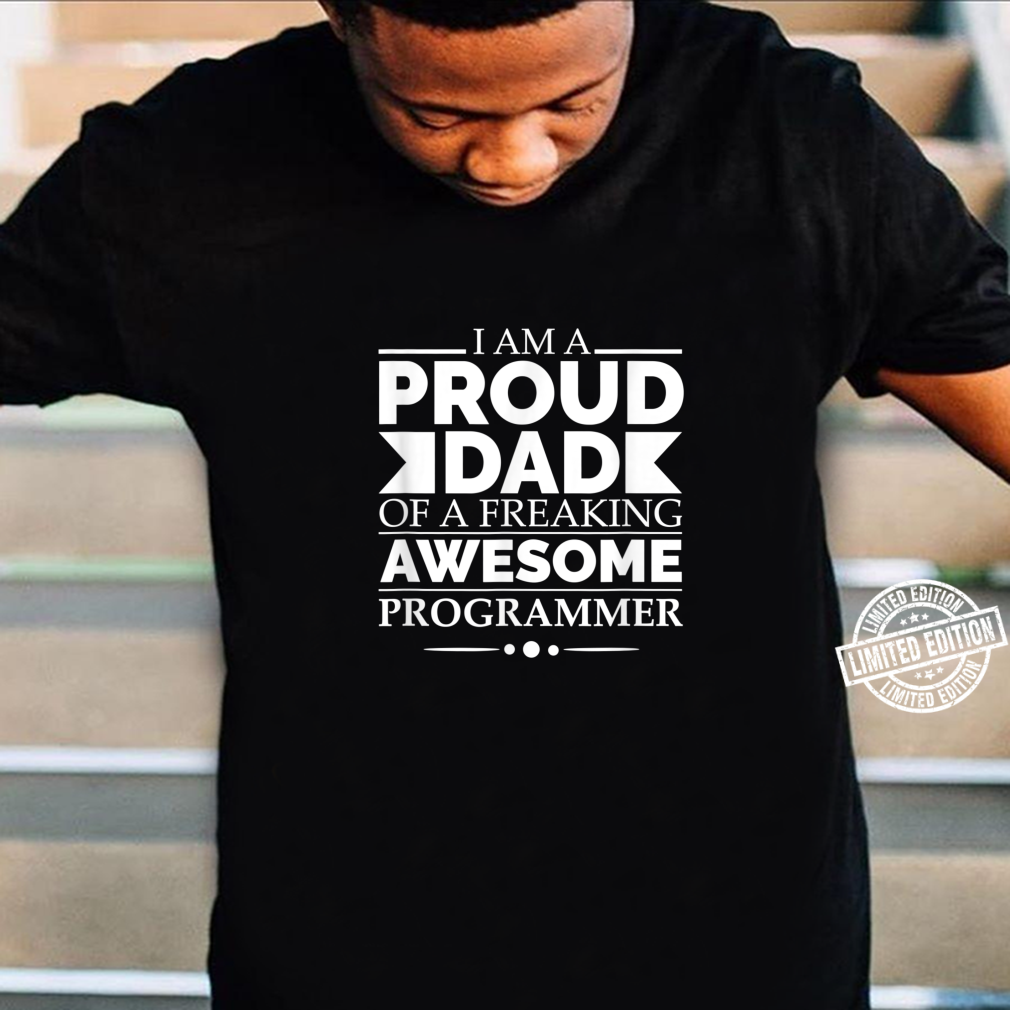 Proud Dad of Awesome Programmer Father's Day Graduation Shirt